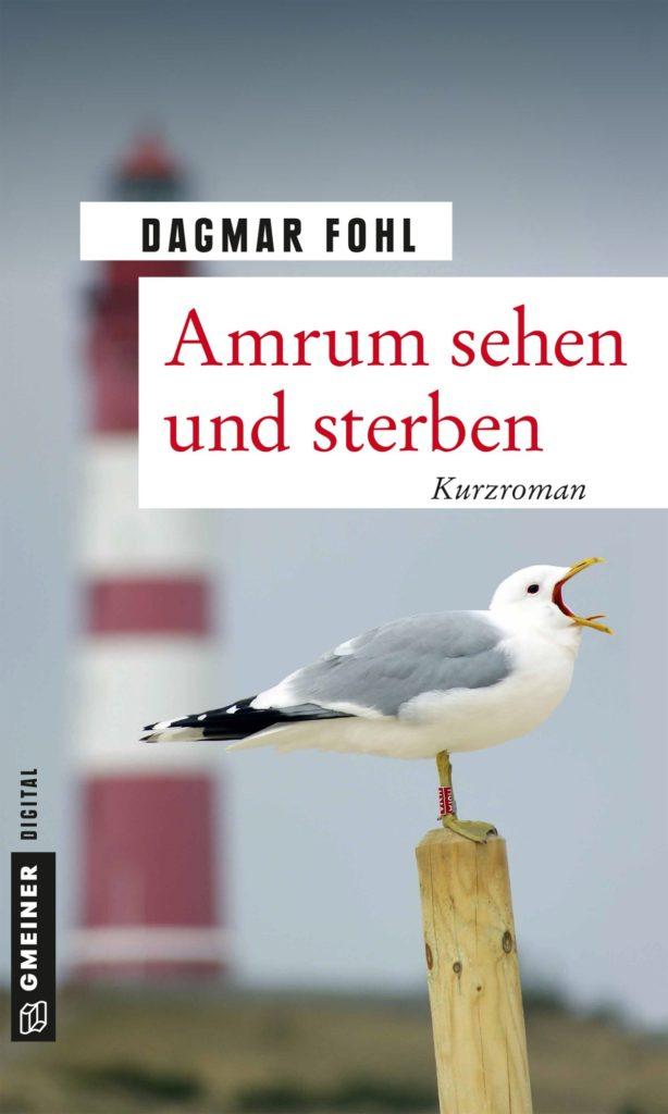 Buchcover Dagmar Fohl: Amrum sehen und sterben