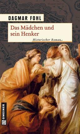 Buchcover Dagmar Fohl: Das Mädchen und sein Henker